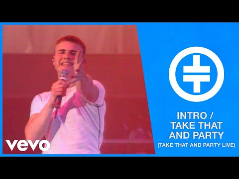 Take That - Intro/Take That And Party (Take That And Party Live)