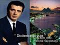 """Franco Corelli - """" Dicitenciello vuje """" Classica Napoletana"""