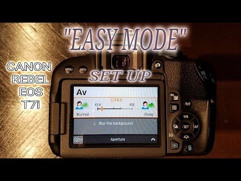 Canon Rebel EOS T7i Easy Mode Set Up