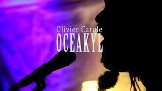 Olivier Carole - Oceakyl | Liberation Teaser #1 [Officiel HD]