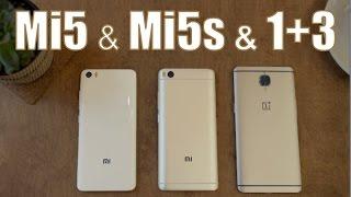 Xiaomi Mi5s & Mi5 & OnePlus 3 // СРАВНЕНИЕ и отзыв пользователя