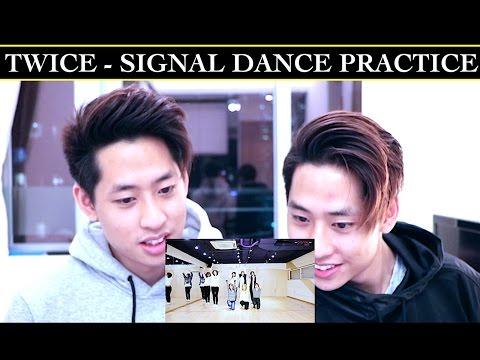 TWICE - SIGNAL DANCE PRACTICE REACTION 트와이스 (TWINS REACT)