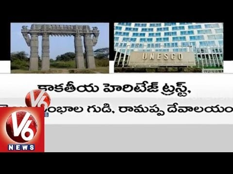 Warangal gets UNESCO world heritage recognition