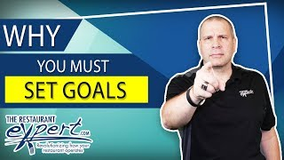Why Goals Are Critical to Success - Restaurant Business Tip #restaurantsystems