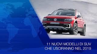 11 NUOVI MODELLI DI SUV CHE USCIRANNO NEL 2019