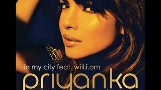 'In My City' by Priyanka Chopra ft. Will.i.am - Full Song [2012]