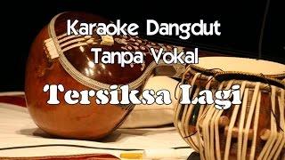 (6.98 MB) Karaoke Tersiksa Lagi (Tanpa Vokal) Mp3