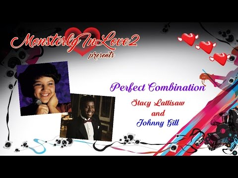 Stacy Lattisaw & Johnny Gill  Perfect Combination 1984
