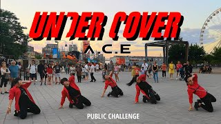 [KPOP IN PUBLIC MONTREAL] A.C.E(에이스) - UNDER COVER | Dance Cover by 2KSQUAD