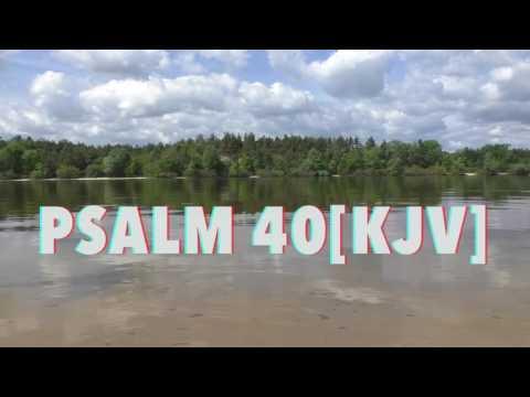 PSALM 40|KJV