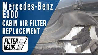 How to Replace Cabin Air Filter Mercedes-Benz E300