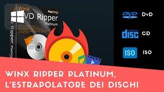 WinX DVD Ripper Platinum, software per la digitalizzazione dei DVD