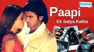 Paapi - Paapi Ek Satya Katha {2013} - Arya Babbar -  Prosanjit - Latest Hindi Full Movie