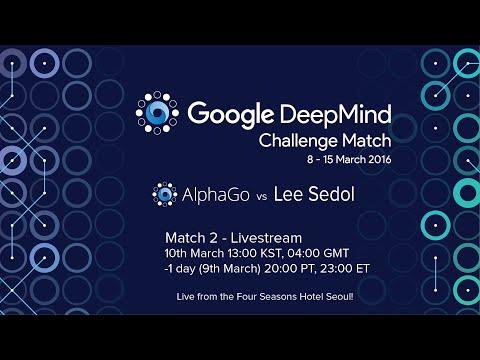 Match 2 - Google DeepMind Challenge Match: Lee Sedol vs AlphaGo