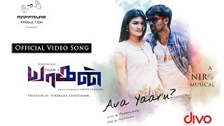Yaagan - Ava Yaaru Video Song