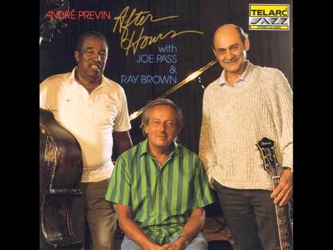 André Previn W. Joe Pass & Ray Brown - There'll Never Be Another You
