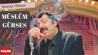 Müslüm Gürses Sensiz Olmaz Official Music Audio 2004 Kalan Müzik