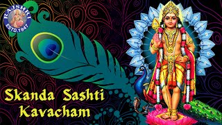 Skanda Sashti Kavacham Full Song With Lyrics  Muru