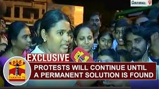 EXCLUSIVE | Our Protests will continue until a permanent solution is found | Thanthi Tv