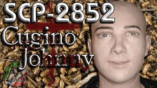"💀SCP-2852💀 [ITA] ""Cugino Johnny"""