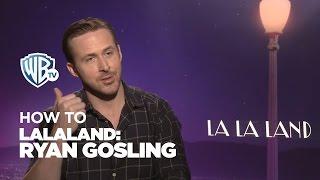 #HOWTO | Lograr buena química con tu pareja | Ryan Gosling | #LaLaLand