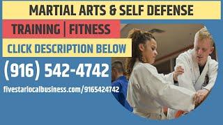 best martial arts school Sacramento California 🔻 916-542-4742 📢 Do you need a martial arts