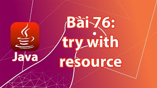 Java - 76: try with resource