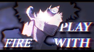 Dabi [AMV] - Play With Fire