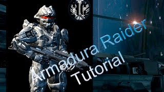 Tutorial: Armadura Raider (Halo 4)