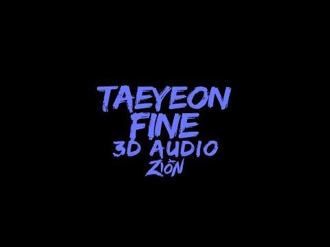 TAEYEON(태연) - Fine (3D Audio Version)