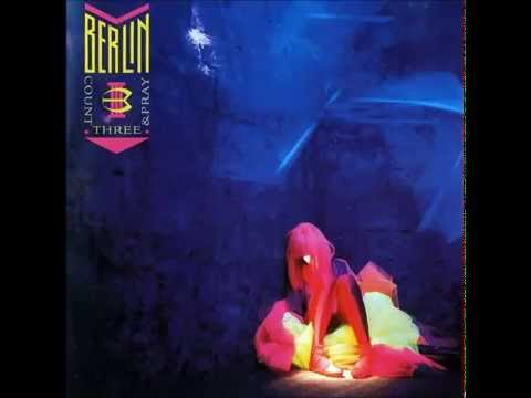Berlin - Will I Ever Understand You