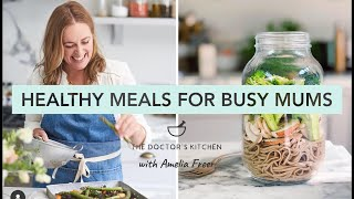 Easy & Healthy Meal Solutions for Busy Mums