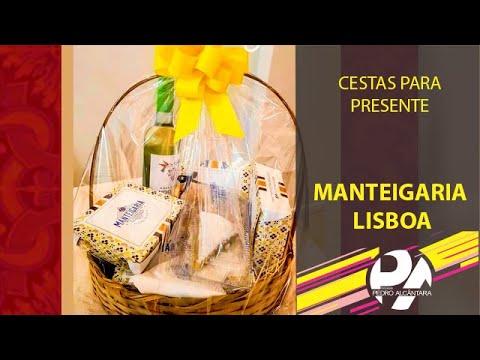 Cestas para Presente (Manteigaria Lisboa)