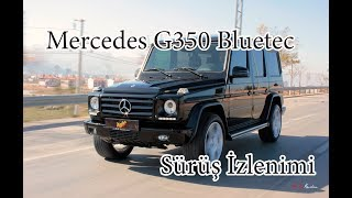 40 Senelik Kasa Mercedes Benz G350 Bluetec Sürüş İzlenimi | One Take