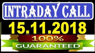 IntraDay Top 3 Jackpot Call  15.11.2018      today stock    intraday    best stock for 2018