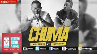 Chuma   Chidi Benz Ft Raymond   Official VIDEO
