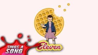 Eleven Sings About Eggos (Stranger Things Parody)
