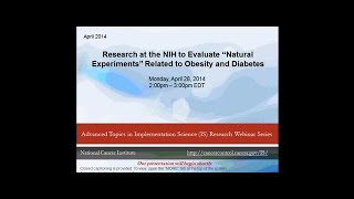 "Research at the NIH to Evaluate ""Natural Experiments"" Related to Obesity and Diabetes"
