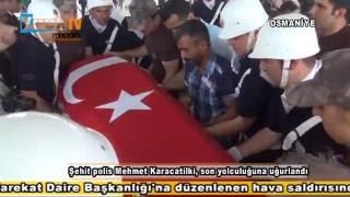 Şehit polis Mehmet Karacatilki, son yolculuğuna uğurlandı