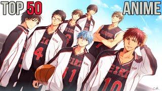 My Top 50 Anime