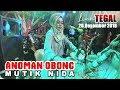 download lagu      ANOMAN OBONG DUET TERSERAM MUTIK NIDA LIVE TEGAL BARENG PRIMA EGA    gratis
