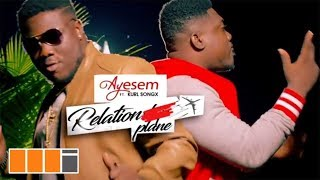 Ayesem - Relationplane feat. Kurl Songx (Official Video)