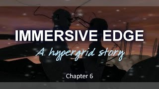 Immersive Edge Chapter 6