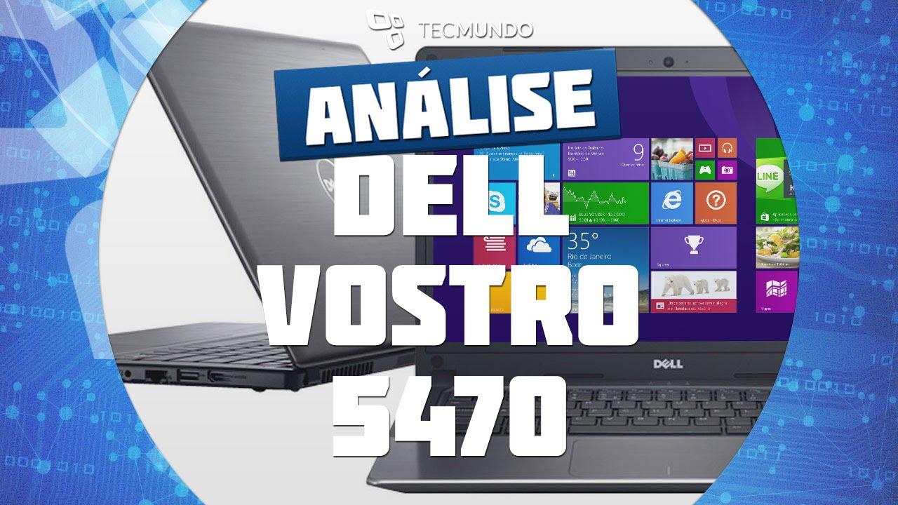 Notebook Dell Vostro 5470 Dell Vostro 5470 Análise de