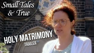 Holy Matrimony (1994) - Official Trailer