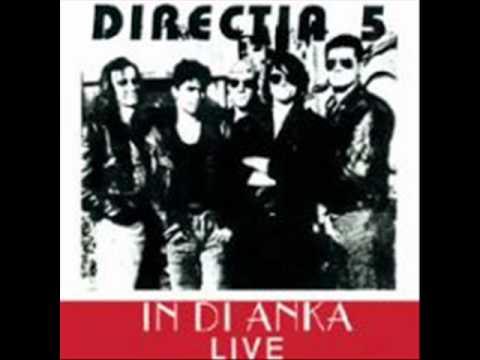Directia 5 - In Di Anka