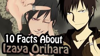 10 Facts About Izaya Orihara That You Absolutely Must Know! (Durarara!!)