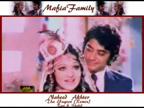 THA YAQEEN (SURAIYA BHOPALI) Naheed Akhter REMIX