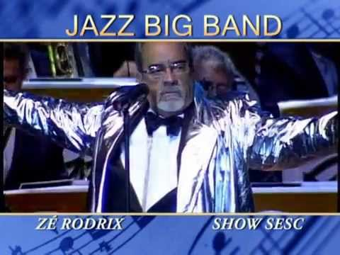 Jazz Big Band & Z� Rodrix - Show Completo