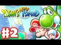 Yoshi's New Island - Gameplay Walkthrough Part 2 - World 2 (Nintendo 3DS)